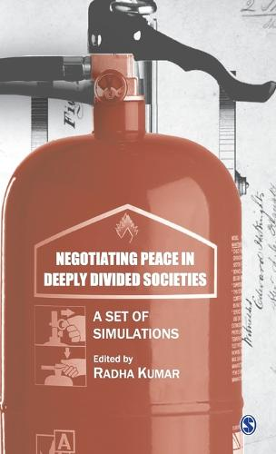 Negotiating Peace in Deeply Divided Societies: A Set of Simulations (Hardback)
