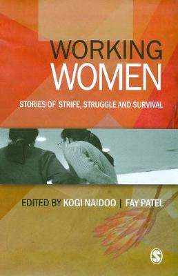 Working Women: Stories of Strife, Struggle and Survival (Hardback)