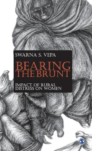 Bearing the Brunt: Impact of Rural Distress on Women (Hardback)