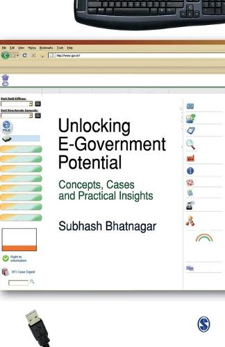 Unlocking E-Government Potential: Concepts, Cases and Practical Insights (Paperback)