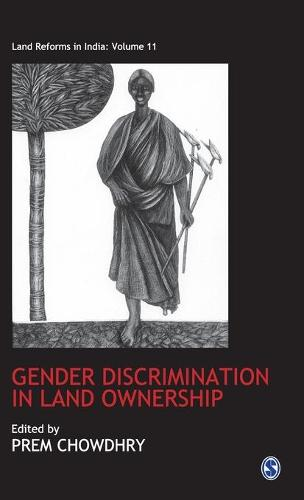 Gender Discrimination in Land Ownership - Land Reforms in India series (Hardback)