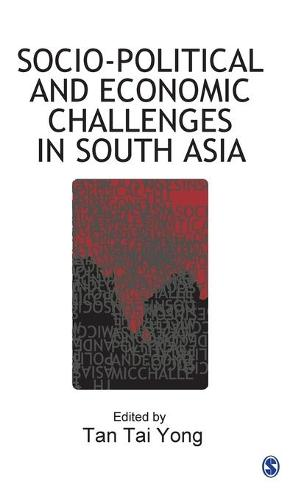 Socio-Political and Economic Challenges in South Asia (Hardback)