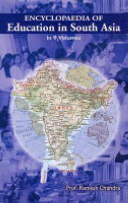 Encyclopaedia of Education in South Asia: v. 9 (Hardback)
