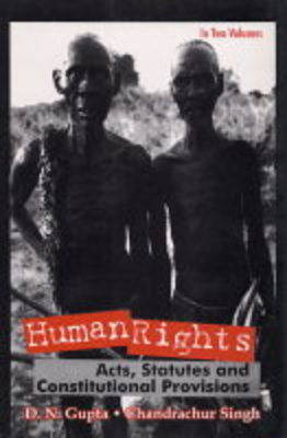 Human Rights: v. 1: Acts, Statutes and Constitutional Provisions (Hardback)