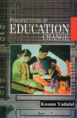 Perspectives of Education Change (Hardback)