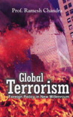 Global Terrorism: Foreign Policy in the New Millennium (Hardback)