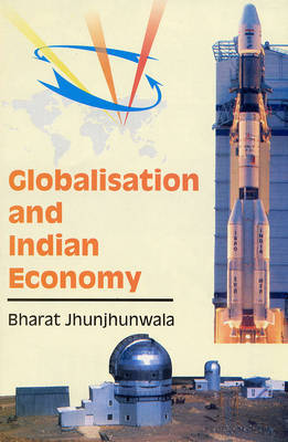 Globalisation and Indian Economy (Hardback)