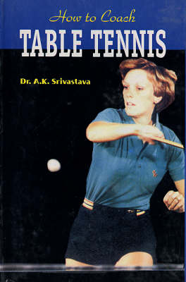 How to Coach Table Tennis (Paperback)