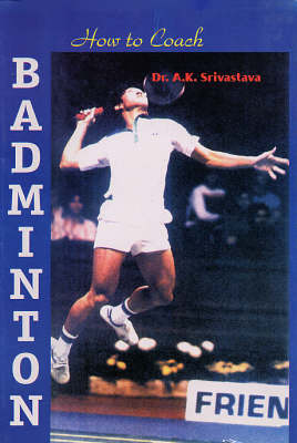 How to Coach Badminton (Paperback)