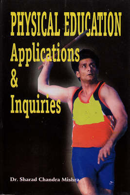 Physical Education Applications and Inquiries (Hardback)