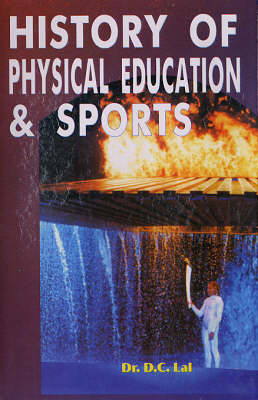 History of Physical Education and Sports (Hardback)