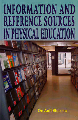 Information and Reference Sources in Physical Education (Hardback)