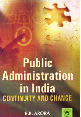 Public Administration in India: Continuity and Change (Hardback)