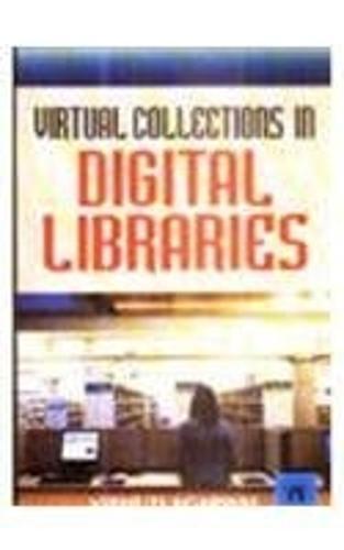 Virtual Collections in Digital Libraries (Hardback)