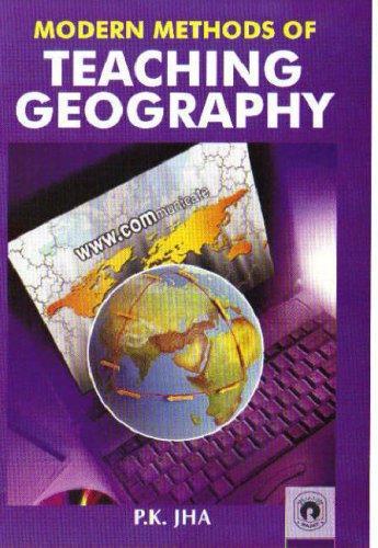 Modern Methods of Teaching Geography (Hardback)