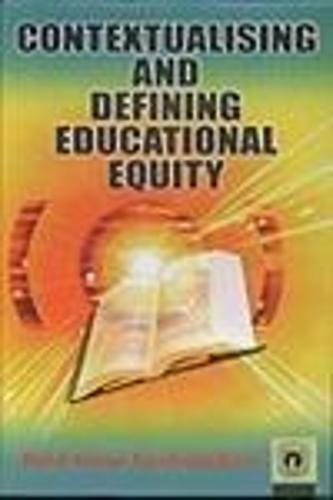 Contextualising and Defining Educational Equity (Hardback)