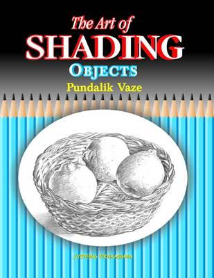 The Art of Shading Objects (Paperback)