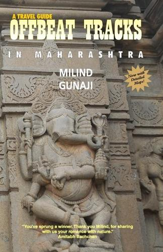 Offbeat Tracks in Maharashtra: A Travel Guide (Paperback)