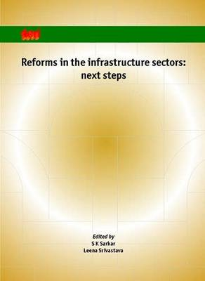 Reforms in the Infrastructure Sector: Next Steps (Paperback)