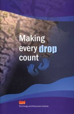 Making Every Drop Count (Hardback)
