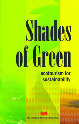 Shades of Green: Ecotourism for Sustainablility (Paperback)