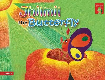 Jhilmil the Butterfly: Key stage 1 (Paperback)