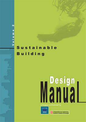 Sustainable Building: Pt. 1 & 2: Design Manual (Hardback)