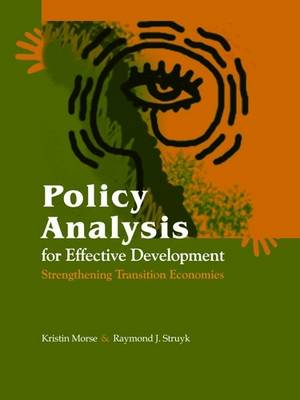 Policy Analysis for Effective Development: Strengthening Transition Economies (Paperback)