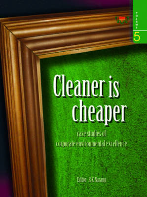 Cleaner is Cheaper: v. 5 (Hardback)