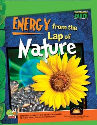 Energy from the Lap of Nature: Key stage 3 - Super-Powered Earth (Hardback)