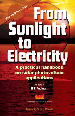 From Sunlight to Electricity: A Practical Handbook on Solar Photovoltaic Applications (Paperback)