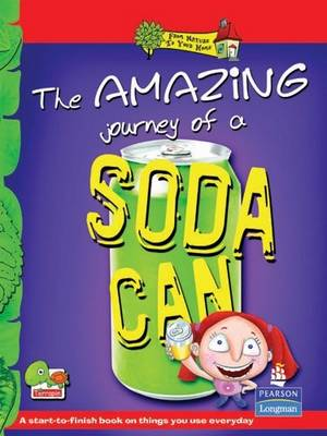 The Amazing Journey of a Soda Can: Key stage 2 (Paperback)