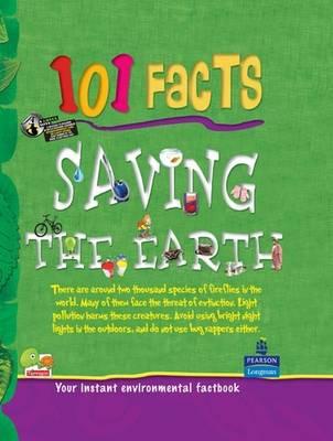 Saving the Earth: Key stage 2 - 101 Facts (Hardback)
