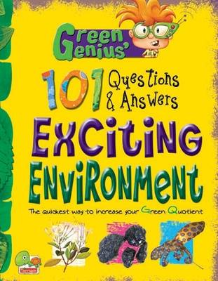Exciting Environment: Key stage 3 - Green Genius's 101 Questions and Answers (Hardback)