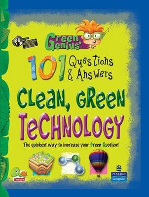 Clean, Green Technology: Key stage 3 - Green Genius's 101 Questions and Answers (Hardback)