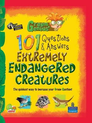 Extremely Endangered Creatures: Key stage 3 - Green Genius's 101 Questions and Answers (Hardback)