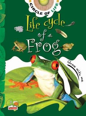 Life Cycle of a Frog: Key stage 1 - Circle of Life (Paperback)