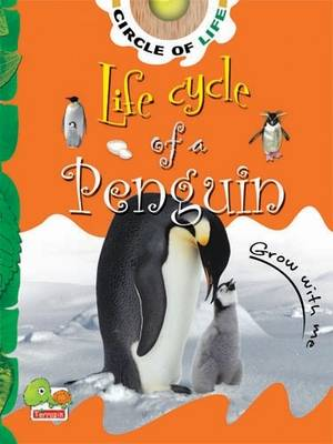 Life Cycle of a Penguin: Key stage 1 - Circle of Life (Paperback)