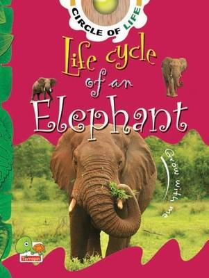 Life Cycle of an Elephant: Key stage 1 - Circle of Life (Paperback)