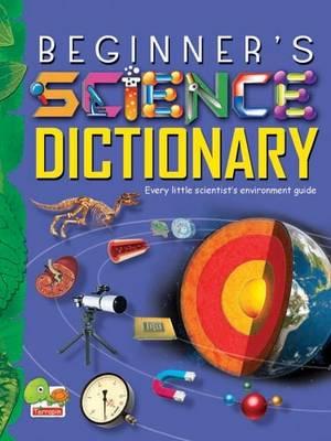 Beginner's Science Dictionary: Key stage 3 (Hardback)