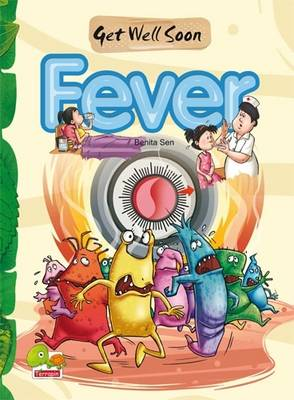 Fever: Key stage 2 - Get Well Soon (Paperback)