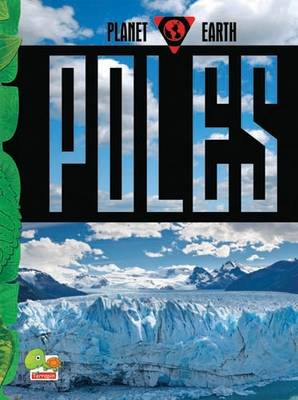 Poles: Key stage 2 - Planet Earth (Hardback)