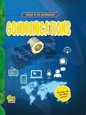 Communications: Key stage 2 - Science in Our Environment (Hardback)