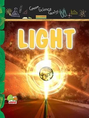 Light: Key stage 3 - Green Science Genius (Hardback)