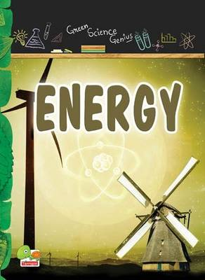 Energy: Key stage 3 - Green Science Genius (Paperback)