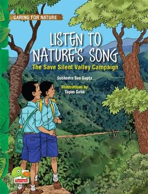 Caring for Nature: Listen to Nature's Song (the Save Silent Valley Campaign) (Paperback)