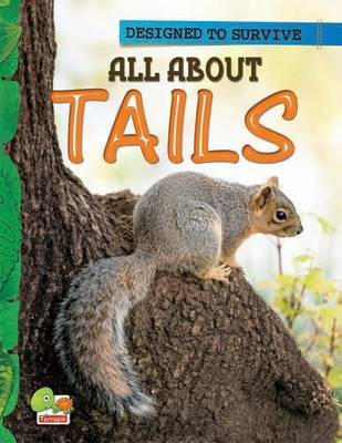 All About Tails: Key stage 1 - Designed to Survive (Paperback)