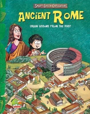 Ancient Rome: Key stage 2 - Smart Green Civilizations (Hardback)