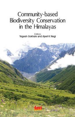 Community-Based Biodiversity Conservation in the Himalayas (Hardback)