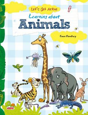 Let's Get Active: 4: Learning About Animals (An Illustrated Activity Book That Teaches Young Learners All About Animals) (Paperback)